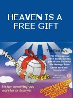 Heaven is a free gift