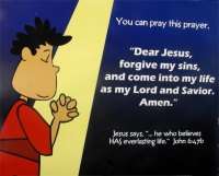 Dear Jesus,  Forgive my sins. and come into my life as my lord and Savior. Amen""